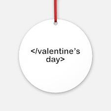 Stop Valentine's Day Ornament (Round)