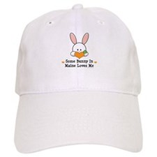 Some Bunny In Maine Loves Me Baseball Cap