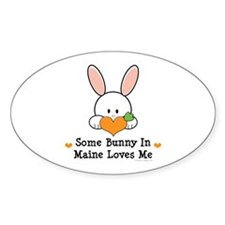 Some Bunny In Maine Loves Me Decal