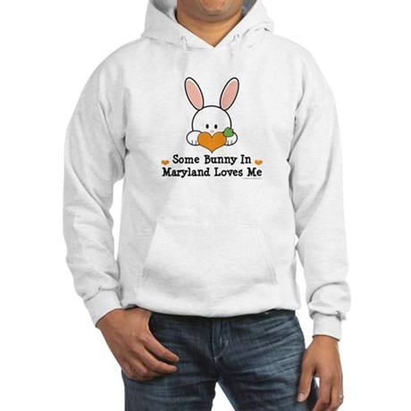 Some Bunny In Maryland Loves Me Hooded Sweatshirt