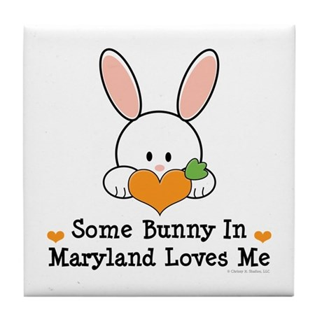 Some Bunny In Maryland Loves Me Tile Coaster
