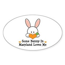Some Bunny In Maryland Loves Me Decal