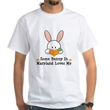 Some Bunny In Maryland Loves Me Shirt