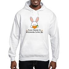 Some Bunny In Minnesota Loves Me Jumper Hoody