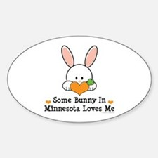 Some Bunny In Minnesota Loves Me Sticker (Oval)