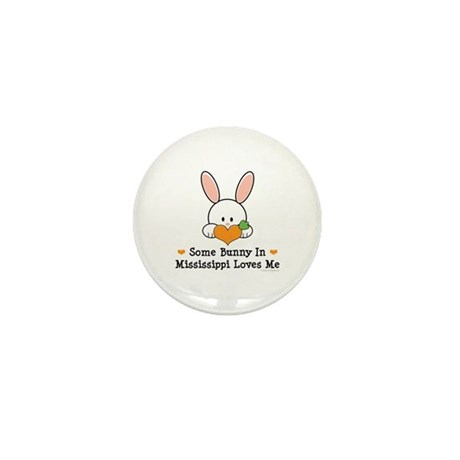 Some Bunny In Mississippi Loves Me Mini Button (10