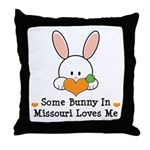 Some Bunny In Missouri Loves Me Throw Pillow