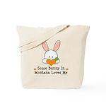 Some Bunny In Montana Loves Me Tote Bag
