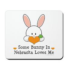Some Bunny In Nebraska Loves Me Mousepad