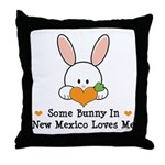 Some Bunny In New Mexico Throw Pillow