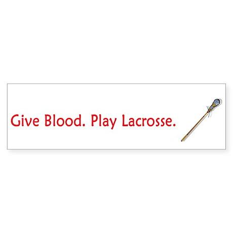 Give Blood Play Lacrosse Sticker (Bumper)