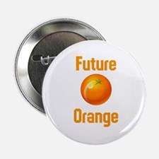 """Future Orange 2.25"""" Button"""