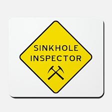 Sinkhole Inspector Mousepad