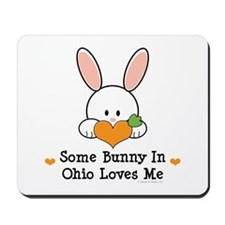 Some Bunny In Ohio Loves Me Mousepad