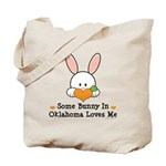 Some Bunny In Oklahoma Loves Me Tote Bag