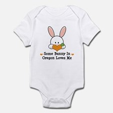 Some Bunny In Oregon Loves Me Infant Bodysuit