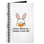Some Bunny In Oregon Loves Me Journal