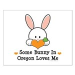 Some Bunny In Oregon Loves Me Small Poster