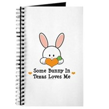 Some Bunny In Texas Loves Me Journal