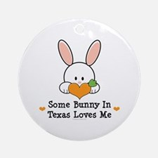 Some Bunny In Texas Loves Me Ornament (Round)