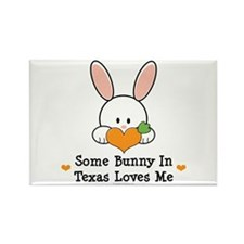 Some Bunny In Texas Loves Me Rectangle Magnet (100