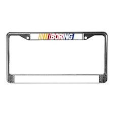 Nascar is Boring License Plate Frame