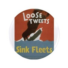 "Loose Tweets 3.5"" Button"