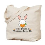 Some Bunny In Tennessee Loves Me Tote Bag