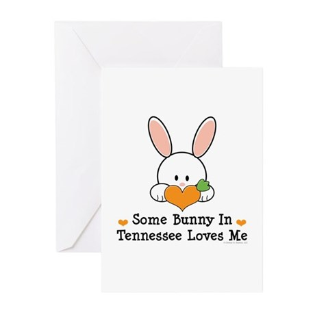 Some Bunny In Tennessee Loves Me Greeting Cards (P