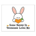 Some Bunny In Tennessee Loves Me Small Poster