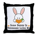 Some Bunny In Tennessee Loves Me Throw Pillow