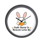 Some Bunny In Vermont Loves Me Wall Clock
