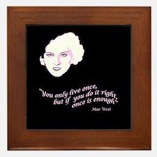 Mae West Only Live Once Framed Tile