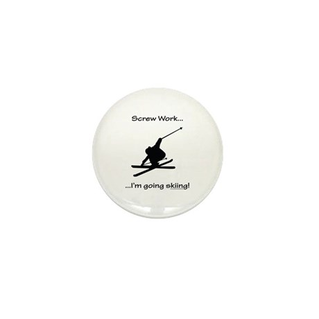 Screw Work-I'm Going Skiing Mini Button (10 pack)