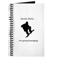 Screw Work-I'm Going Snowboarding Journal