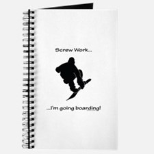 Screw Work-I'm Going Snowboarding Journal