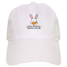 Some Bunny In Virginia Loves Me Baseball Cap
