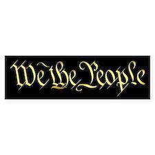 """""""We The People"""" Bumper Bumper Sticker"""