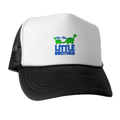 I'm The LITTLE Brother! Dinos Trucker Hat