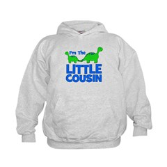 I'm The LITTLE Cousin! Dinosa Kids Hoodie