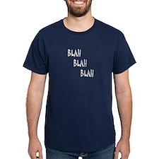 Blah Blah Blah - T-Shirt