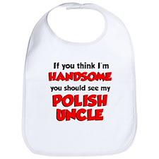 I'm Handsome Polish Uncle Bib