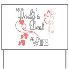 Best Wife (Pink Hearts) Yard Sign