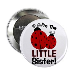 """I'm The LITTLE Sister! Ladybu 2.25"""" Button"""