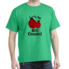 I'm The BIG Cousin! Ladybug T-Shirt