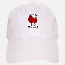I'm The BIG Cousin! Ladybug Baseball Baseball Cap