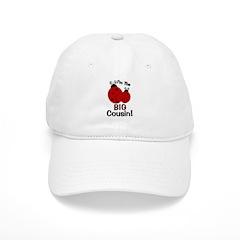 I'm The BIG Cousin! Ladybug Baseball Cap