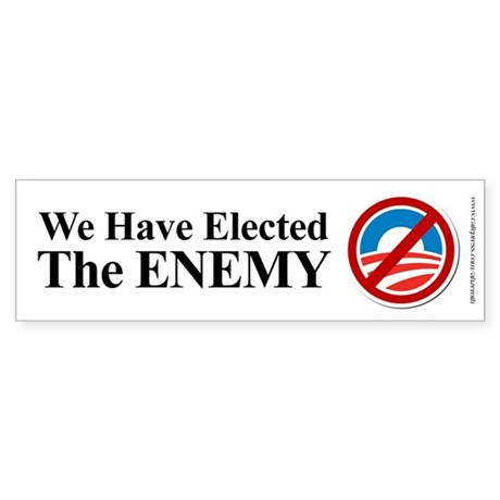 We Elected The ENEMY, Sticker (Bumper)