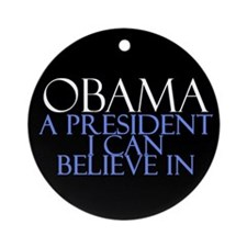Believe in Obama Ornament (Round)