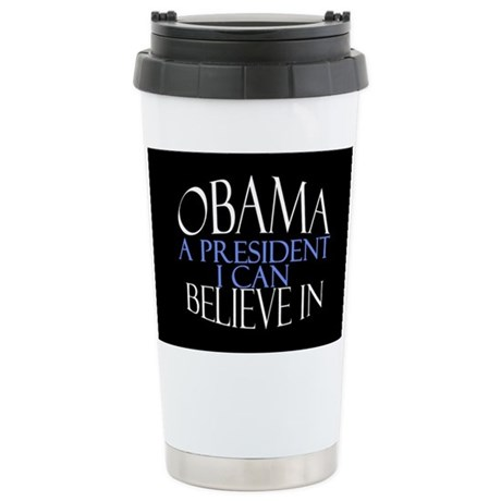 Believe in Obama Stainless Steel Travel Mug
